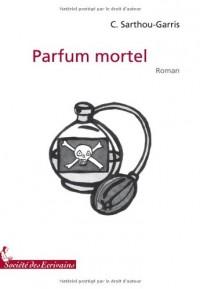 PARFUM MORTEL