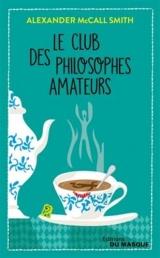 Le Club des philosophes amateurs [Poche]
