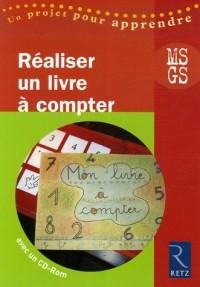 Réaliser un livre à compter MS-GS (1CD audio)