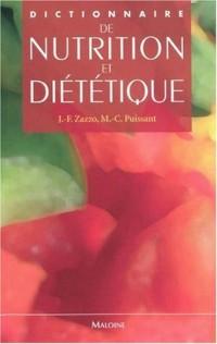 Dictionnaire de nutrition et diététique