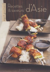 Recettes & saveurs d'Asie