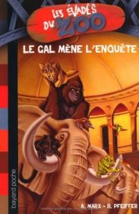 Les évadés du Zoo, Tome 2 : Le GAL mène l'enquête