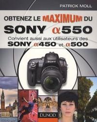 Obtenez le maximum du Sony a550