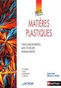 Matières plastiques : Structures-propriétés, mise en oeuvre, normalisation