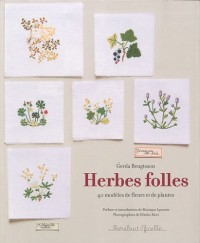 Herbes folles : 40 modèles de fleurs et de plantes