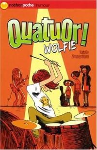 Quatuor ! Wolfie