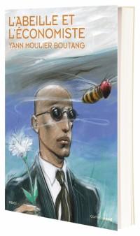 L'abeille et l'économiste
