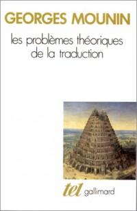 Les problèmes théoriques de la traduction