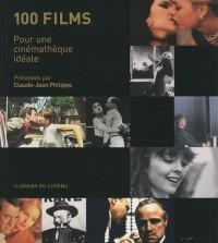 100 films : Pour une cinémathèque idéale