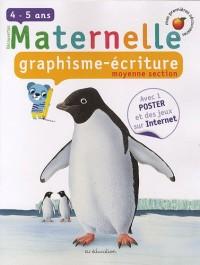 Maternelle, graphisme-écriture, moyenne section : 4-5 Ans