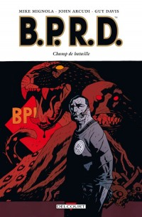 BPRD, Tome 8 : Champ de bataille