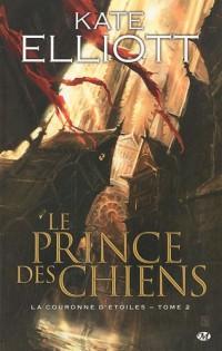 La Couronne d'étoiles , tome 2 : Le Prince des chiens