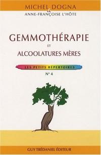 Gemmothérapie : Alcoolatures mères