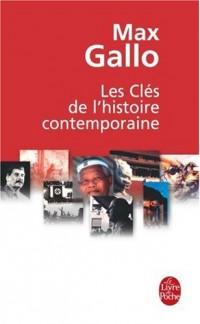 Les Clés de l'histoire contemporaine : Histoire du monde de la Révolution française à nos jours en 212 épisodes
