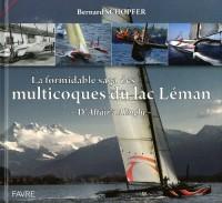 La formidable saga des multicoques du lac leman