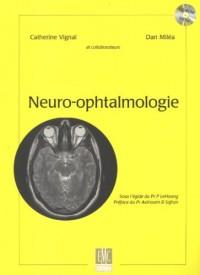 Neuro-ophtalmologie (1Cédérom)