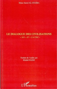 Le dialogue des civilisations : Soi