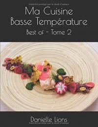 Ma Cuisine Basse Température: Best of - Tome 2