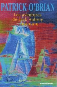 Les aventures de Jack Aubrey, Tome 5 : Le Commodore ; Le Blocus de la Sibérie ;  Les Cent Jours ; Pavillon amiral