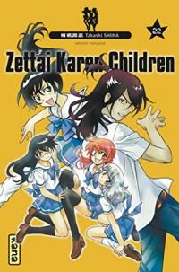Zettai Karen Children, tome 22