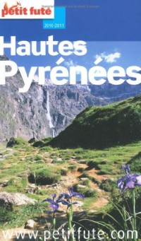 Le Petit Futé Hautes Pyrénées