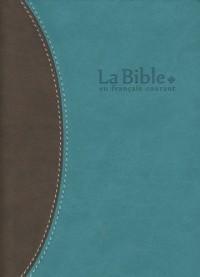 La Bible en français courant : Edition sans les livres deutérocanoniques, reliure semi-rigide, couverture vivella, tranche or