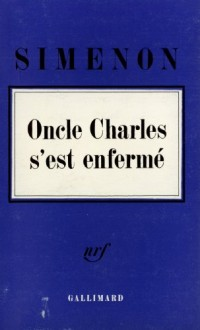 Oncle Charles s'est enfermé