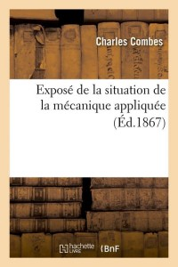 Expose de la Situation Mécanique  ed 1867