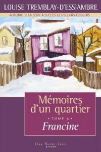 Mémoires d'un quartier t. 6 Francine