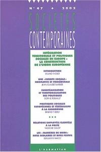 Intégration territoriale et politiques sociales en Europe : la construction de l'Union Européenne
