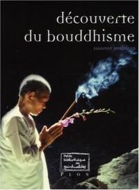 Découverte du Bouddhisme