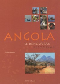 Angola, le renouveau, recomeçar