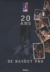 Vingt ans de basket pro