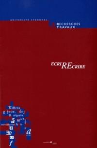 Recherches & Travaux, N  63/2003. d. Bilous (ed.), Ecrirecrire.  Homm Age a Claudette Oriol-Boyer