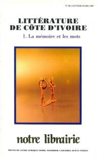 86- Litterature de Cote-d'Ivoire/ 1-la Mémoire et les Mots