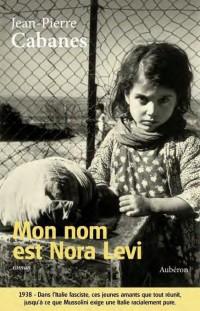 Mon Nom Est Nora Levi