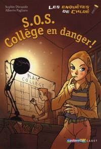 Les enquêtes de Chloé, Tome 4 : SOS Collège en danger !