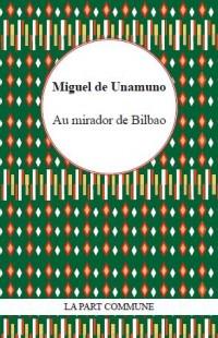Au Mirador de Bilbao