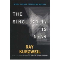 [(The Singularity is Near )] [Author: Ray Kurzweil] [Mar-2006]