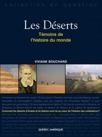 Les déserts : Témoins de l'histoire du monde