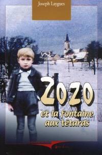 Zozo : Et la fontaine aux têtards
