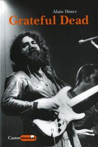 Grateful Dead : Une légende californienne