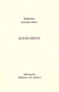 Rater mieux