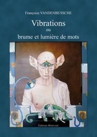 Vibrations ou Brume et lumière de mots