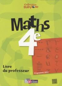 Maths 4e Babylone : Livre du professeur, programme 2007