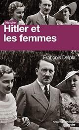 Hitler et les femmes [Poche]