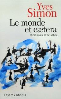 Le monde et caetera : Chroniques 1992-2005