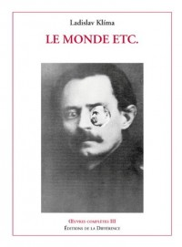 Oeuvres complètes : Tome 3, Le monde etc... Philosophica journalistica, 1904-1928