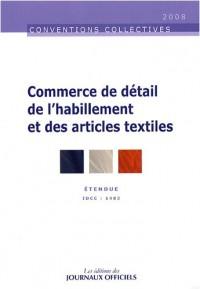 Commerce de détail de l'habillement et des articles textiles - Brochure 3241 - IDCC:1483 - 11e édition-Juillet 2007