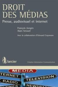 Droit des médias : presse, audiovisuel et Internet